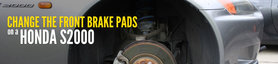 Change the Front Brake Pads